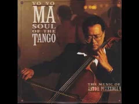 Yo Yo Ma Soul Of The Tango The Music Of Astor Piazzolla Con