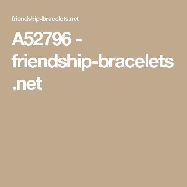 A52796 - friendship-bracelets.net