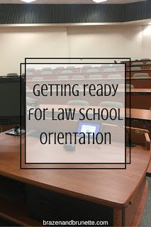 Preparing for Orientation | Studying In Law School | Law