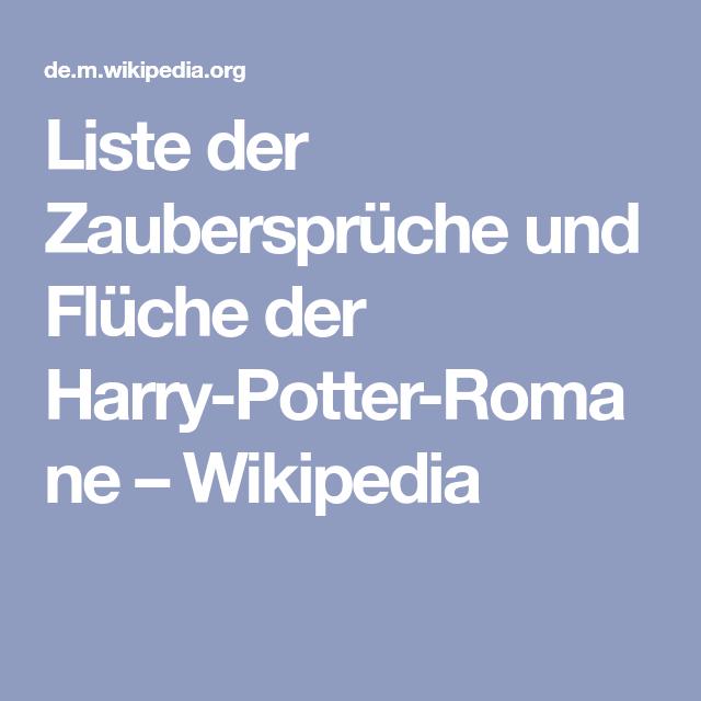 Liste Der Zauberspruche Und Fluche Der Harry Potter Romane Wikipedia Zauberspruche Harry Potter Romane