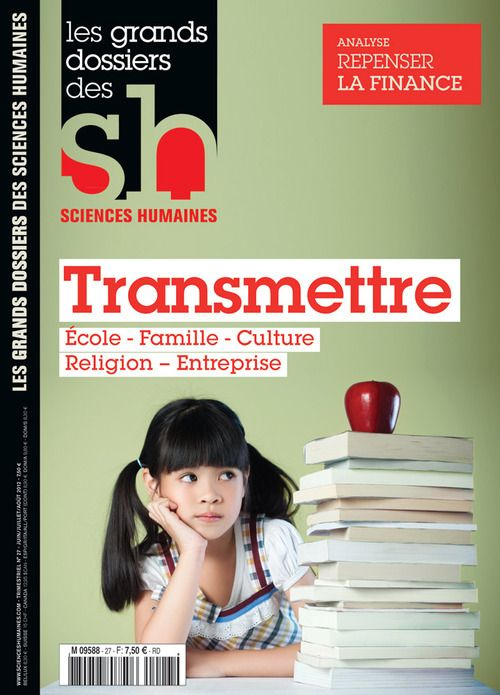 Grands Dossiers Des Sciences Humaines Consacre A La Transmission Http Www Scienceshumaines Com Transmettre Fr 28984 Html