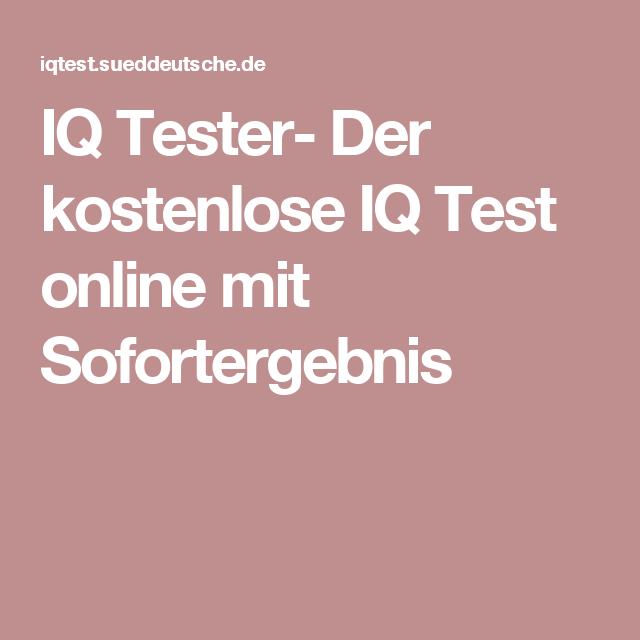Iq Tester Der Kostenlose Iq Test Online Mit Sofortergebnis Test Fur Kinder Intelligenztest Kinder Gut Zu Wissen