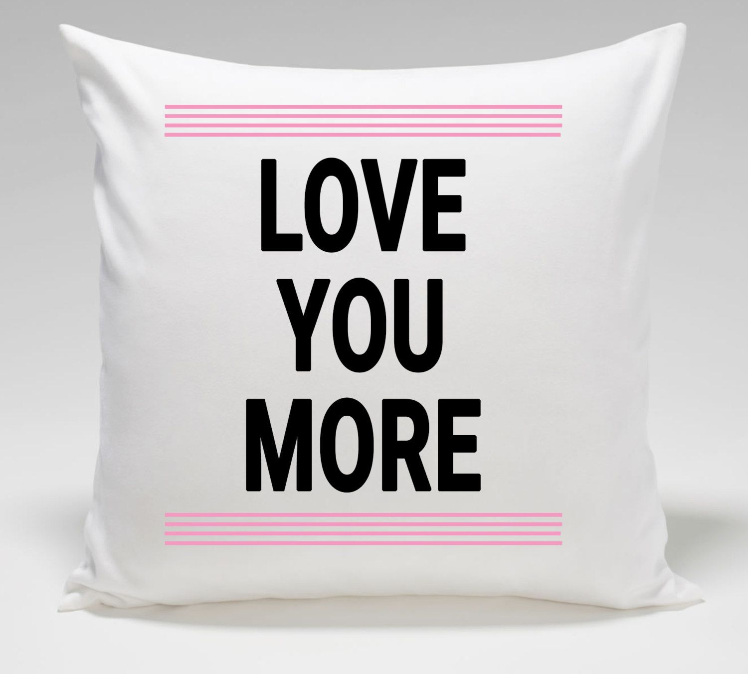 Love You More Throw Pillow, 18x18 Cotton Throw Pillow, Insert Included, Custom, Valetine's Day Decor, Gifts, Home Decor, Couples Gift, Love by ShopBlueBungalow.  www.Shopbluebungalow.com