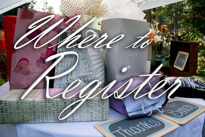 Where To Register For Your Wedding And How Not Limit Options In The