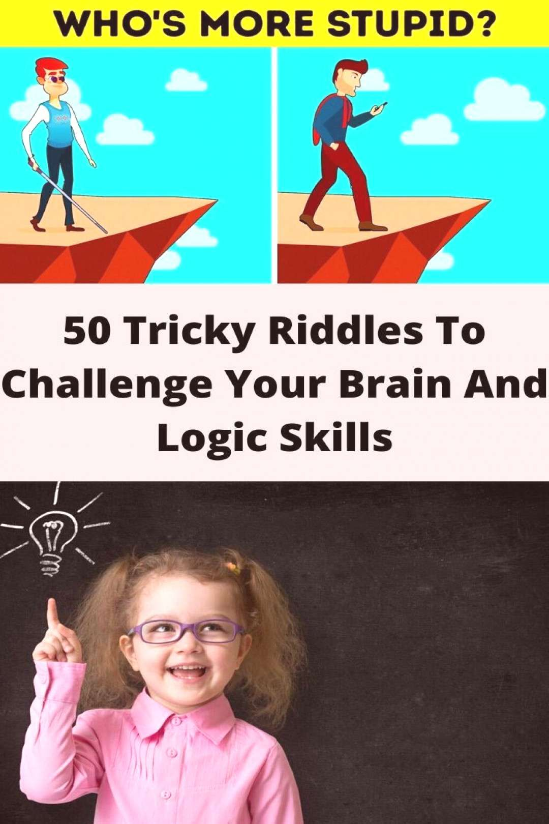 50 Tricky Riddles To Challenge Your Brain And Logic SkillsYou can find Riddles and more on our website50 Tricky Riddles To Challenge Your Brain And Logic Skills