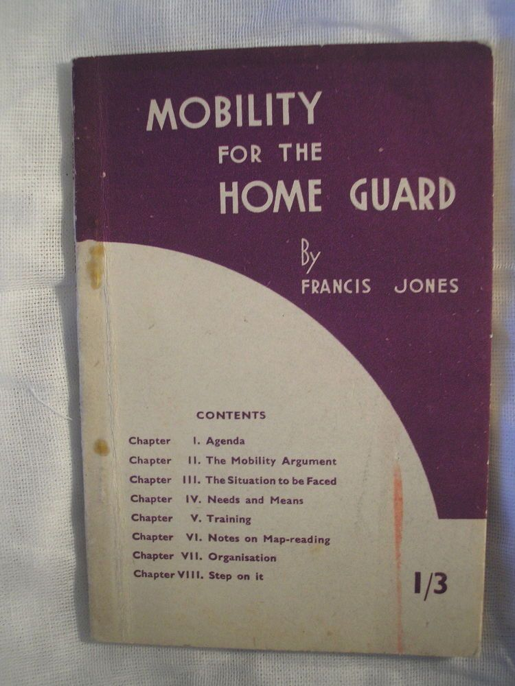 Ww Home Front Home Guard Mobility Manual Tactics Training British
