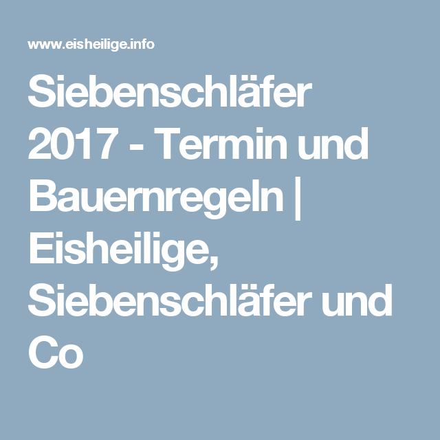 Eisheilige Datum siebenschläfer 2017 termin und bauernregeln eisheilige