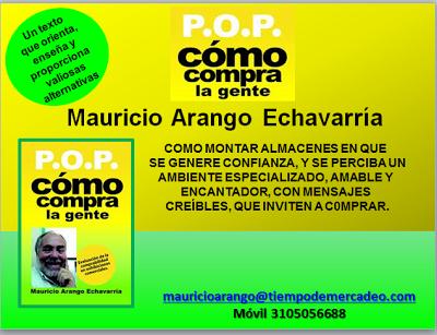 Ignacio Gómez Escobar - Marketing - Logística - Retail: P.O.P. Como Compra la gente