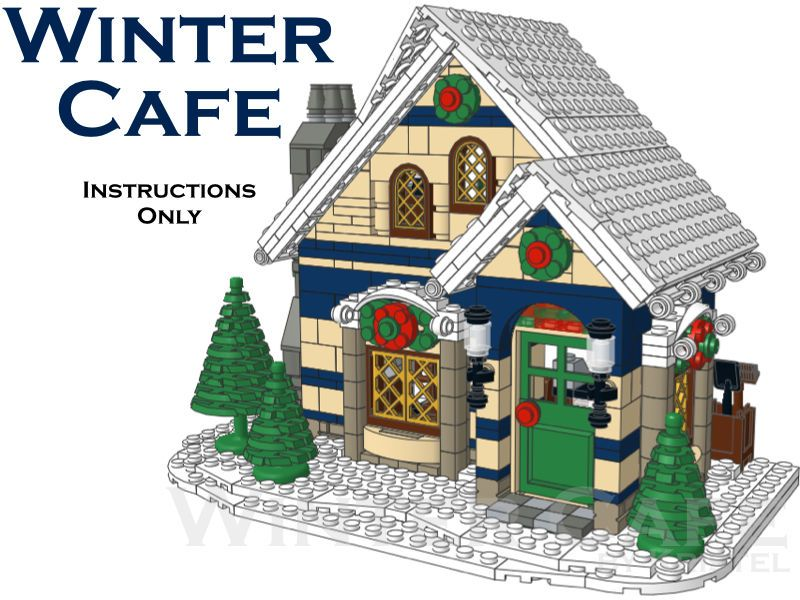 Winter Cafe Custom Lego Winter Village Building Instructions Only