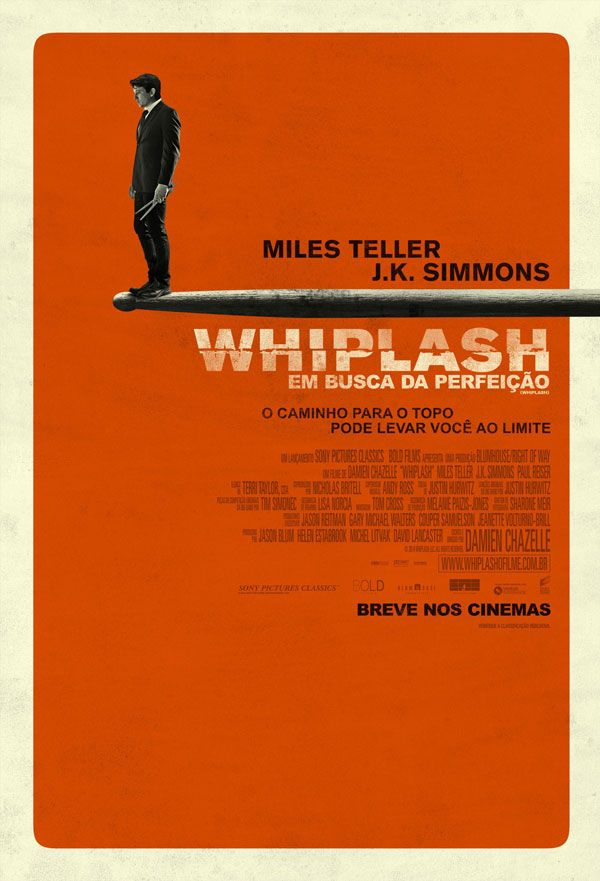Whiplash Movie Poster Of The Week The Posters Of The 52nd New