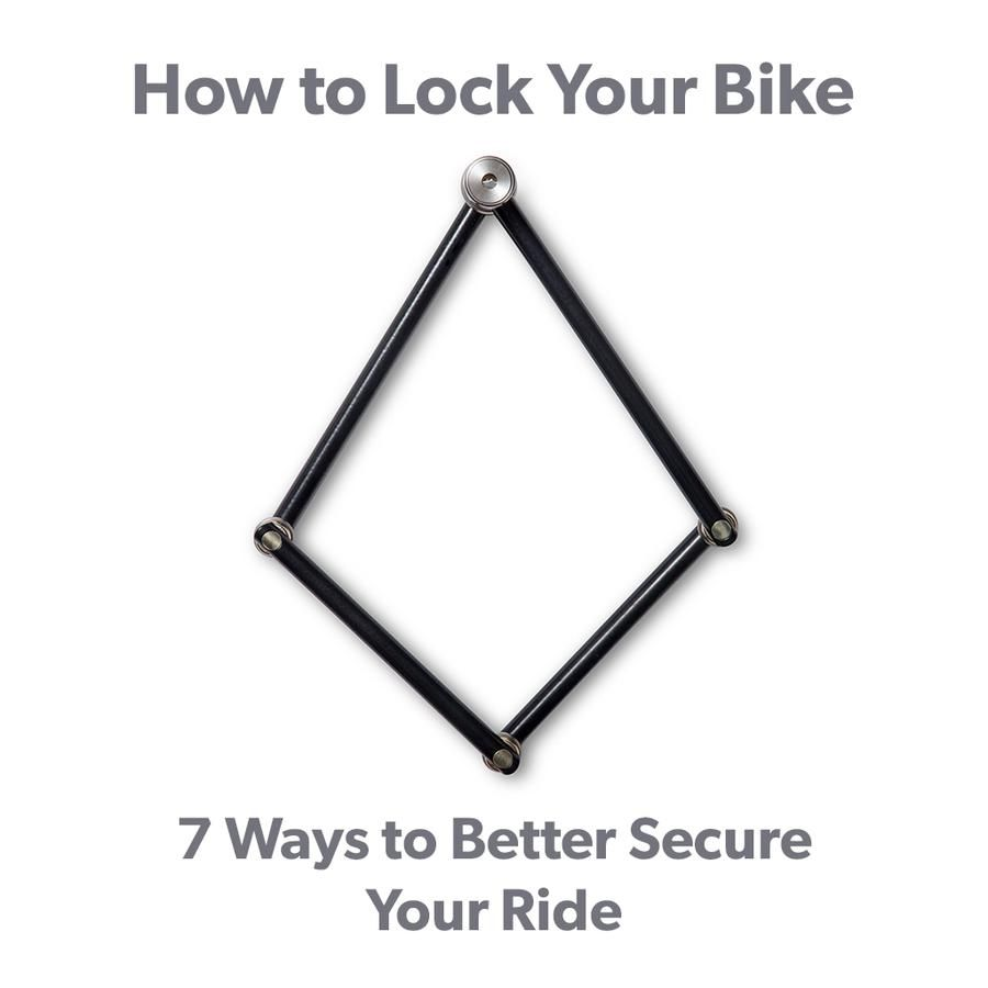 How To Lock Up Your Bike 7 Ways To Better Secure Your Ride