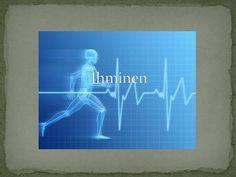  Ruoansulatus  Verenkierto  Hengitys  Iho, luut ja lihakset  Aivot ja hermostot  Tunto, näkö, haju ja kuulo  Ihmisen alku.