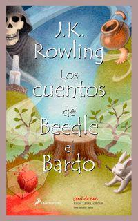 Autor:J. K. Rowling. Año: 2008. Categoría: Infantil, Juvenil, Fantástico. Formato:PDF+ EPUB. Sinopsis:Los cuentos de Beedle el Bardo contienen cinco cu