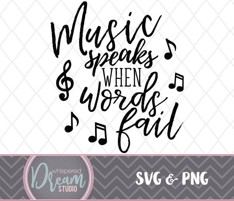 Music speaks SVG PNG black text quote music