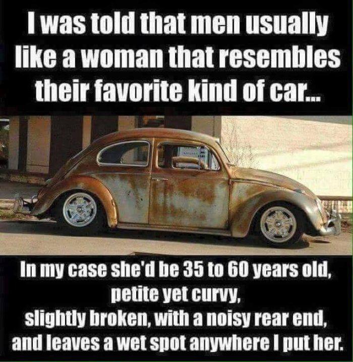 Men Like A Woman Like There Favourite Car Meme Http Jokideo