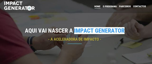 LABORATÓRIO DE INVESTIMENTO SOCIAL 2017 - Impact Generator - aceleradora   Para projetos de empreendedorismo social registar até 23 Janeiro 2017:http://ift.tt/2ioS5gj Source: http://ift.tt/2ikJYhg acelerador empreendedorismo social IMPACT ACELERATOR investimento social