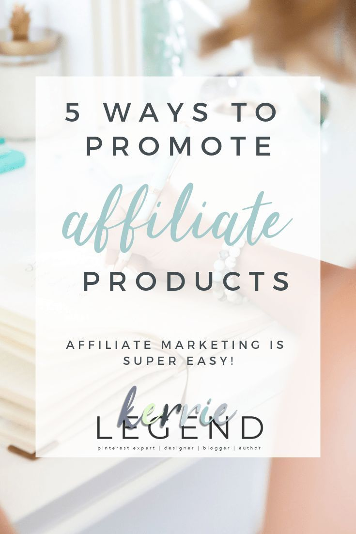 5 Ways To Promote Affiliate Products (With Images