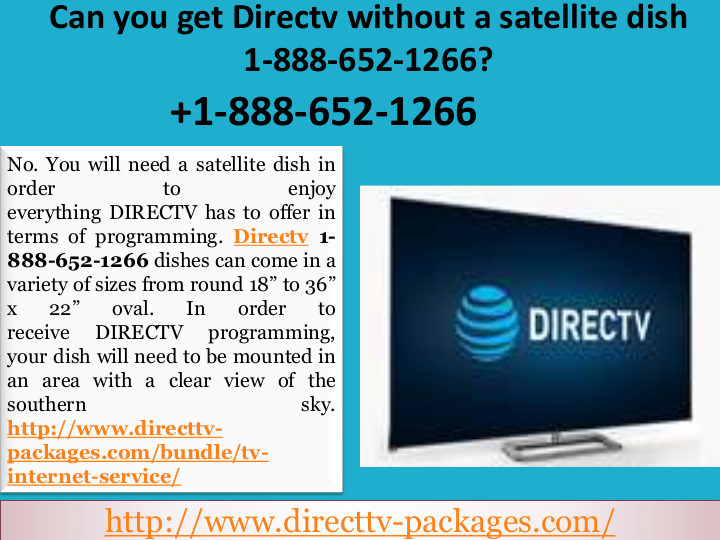 Can you get Directv without a satellite dish 1888652