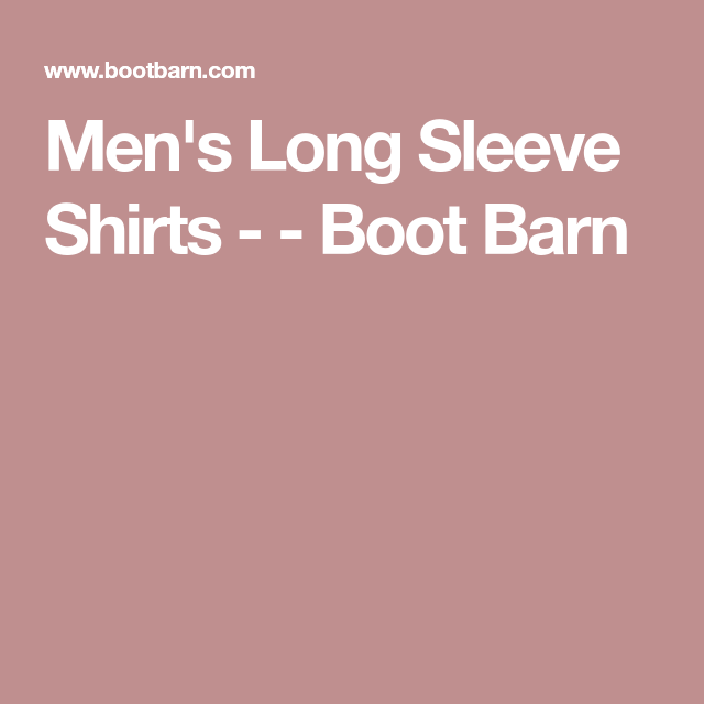 98909e51b12 Boot Barn has a large selection of Men s Long Sleeve Country Shirts from  brands including  Wrangler