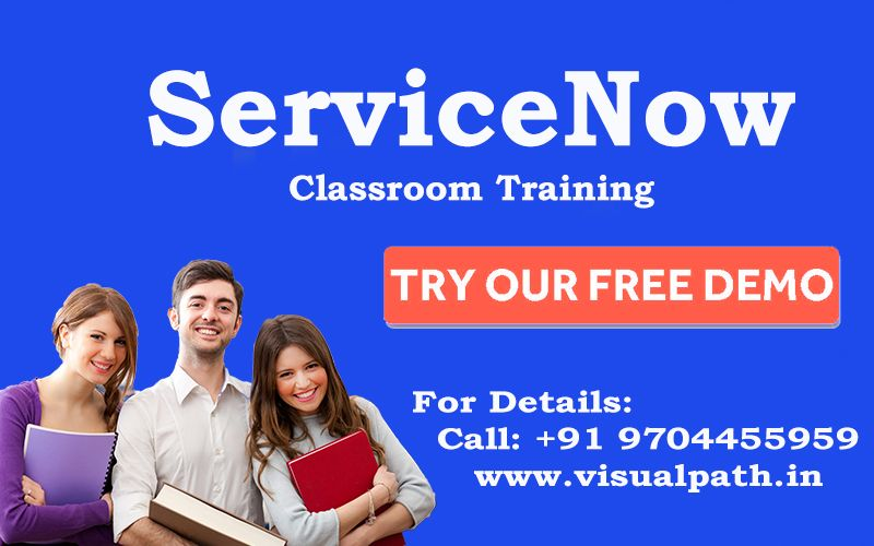 Visualpath Offering ServiceNow Online and Class Room