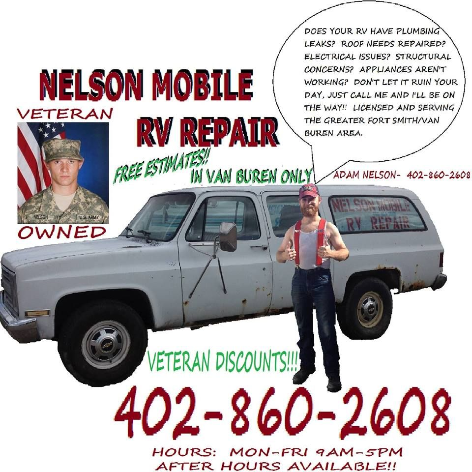 Nelson Mobile Rv Repair Is A Veteran Owned Business We Are Now