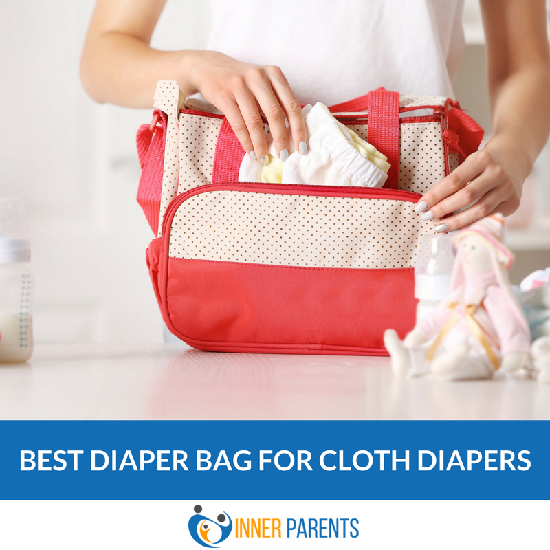 Best Diaper Bag For Cloth Diapers Of 2017