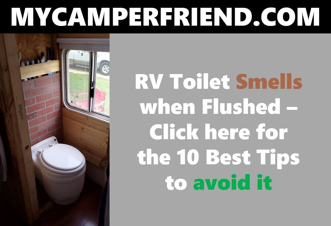 34e690e175094184d2a59434d837203b - How To Get Rid Of Smell In Camper Bathroom