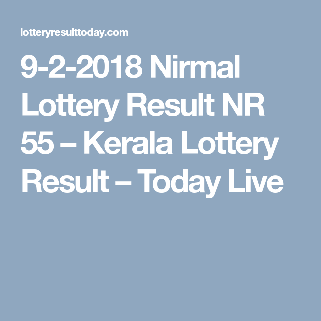 9-2-2018 Nirmal Lottery Result NR 55 | Lottery Result Today