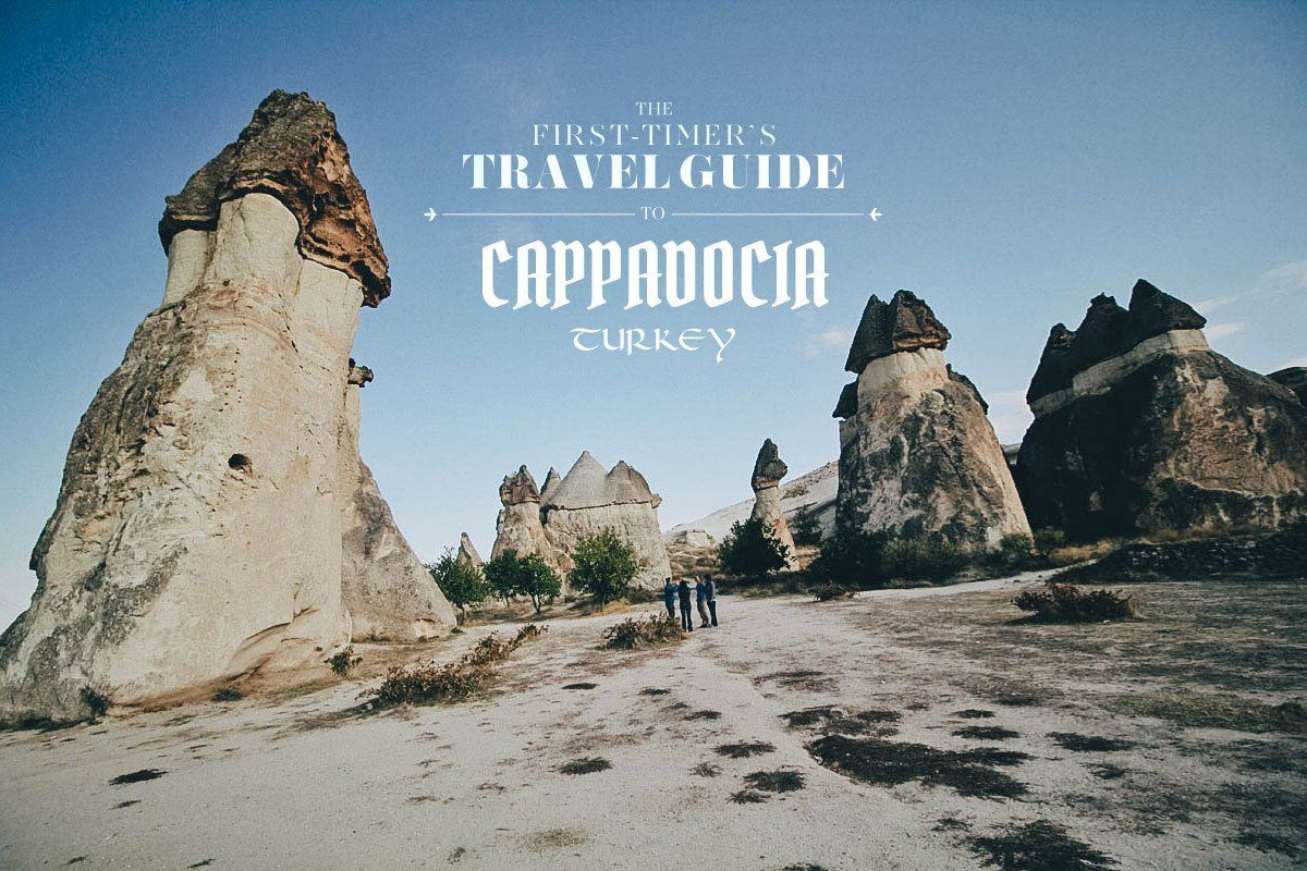 The FirstTimer's Travel Guide to Cappadocia, Turkey
