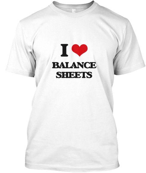 I Love Balance Sheets  Balance Sheet