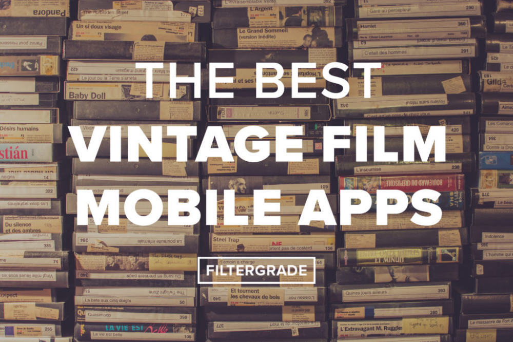 The Best Vintage Film Mobile Apps Filtergrade Vintage Film Film App Vintage Film Photography