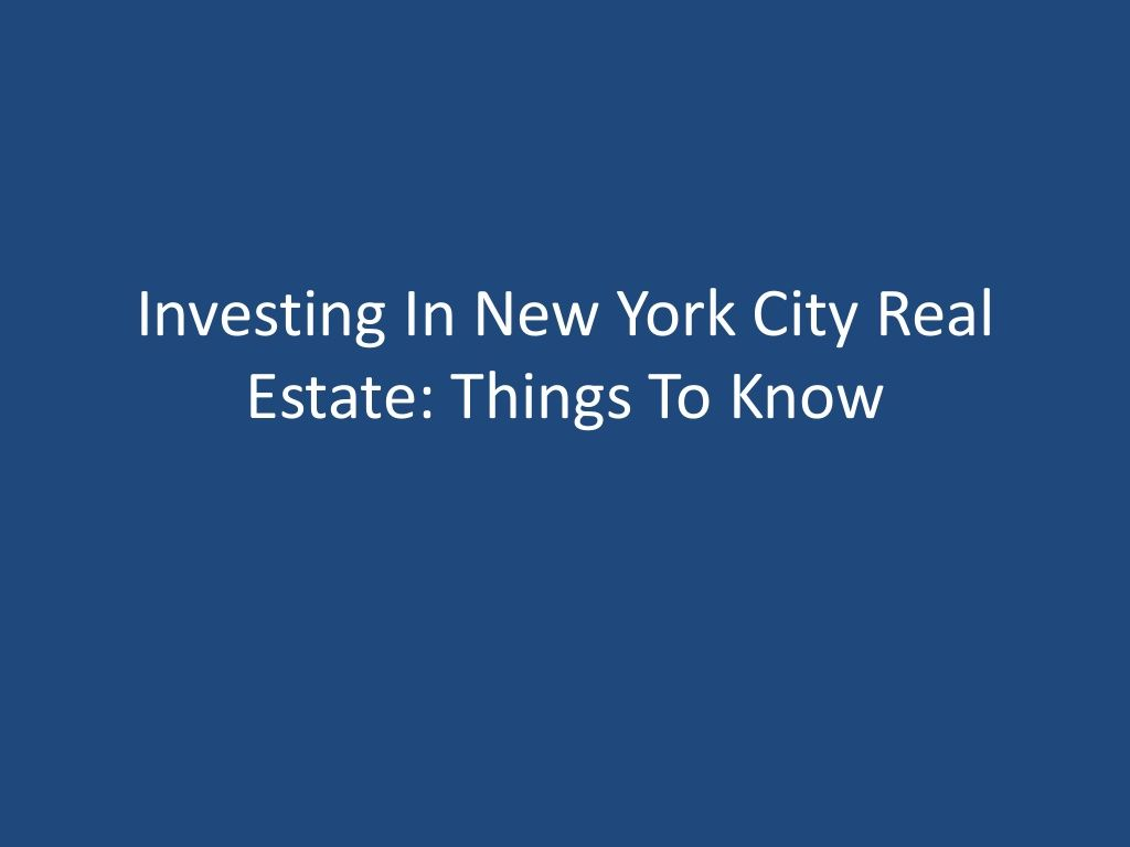 Investing In Nyc Real Estate Things To Know By Alessio Lidozzi