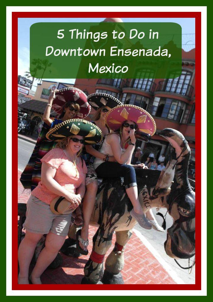 Things to do in ensenada mexico