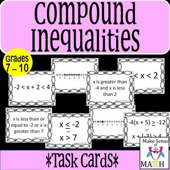 Compound Inequalities Task Cards Compound Inequalities High School Math Lesson Plans Math Games Middle School