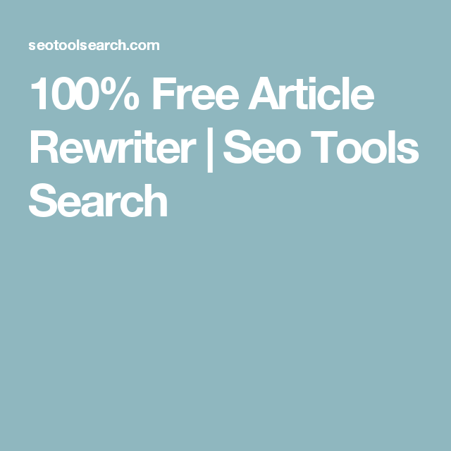 Free Article Rewriter  Seo Tools Search  Article Rewriter   Free Article Rewriter  Seo Tools Search