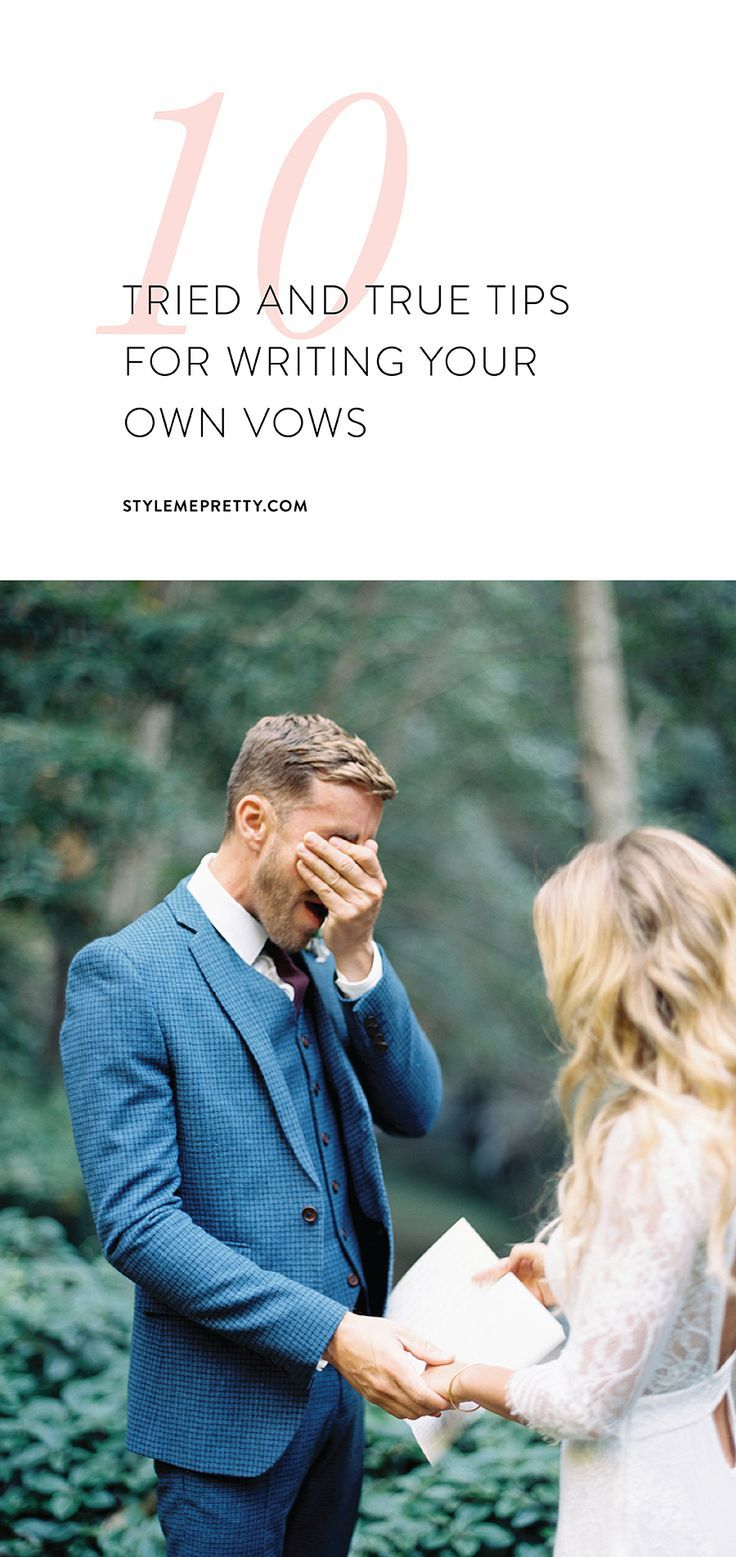 The Best Ever Tips For Writing Your Own Vows Via Stylemepretty