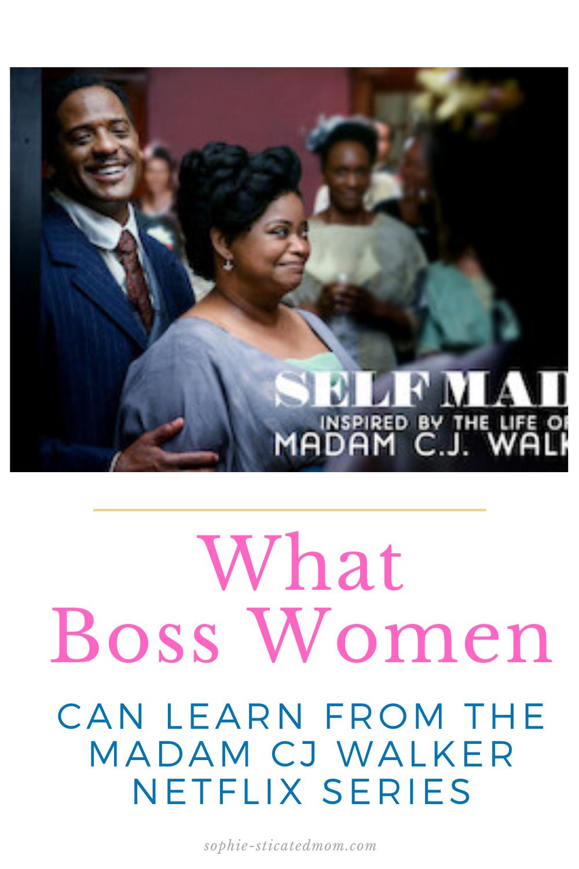 What Boss Women Can Learn From The Madam CJ Walker Netflix