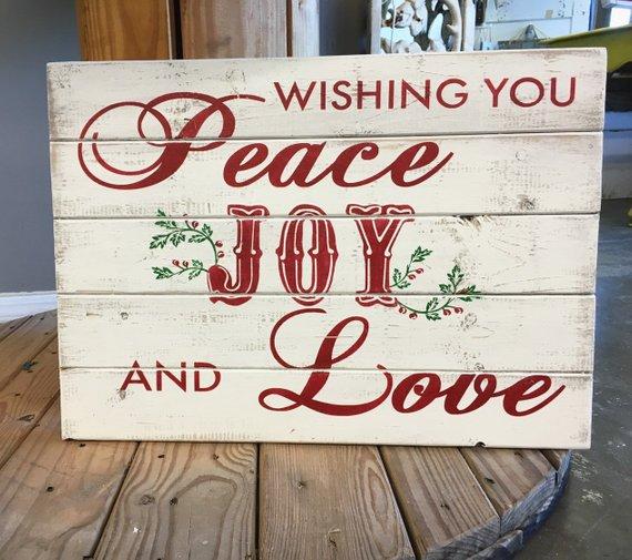 Wishing You PEACE, JOY And LOVE Christmas Sign