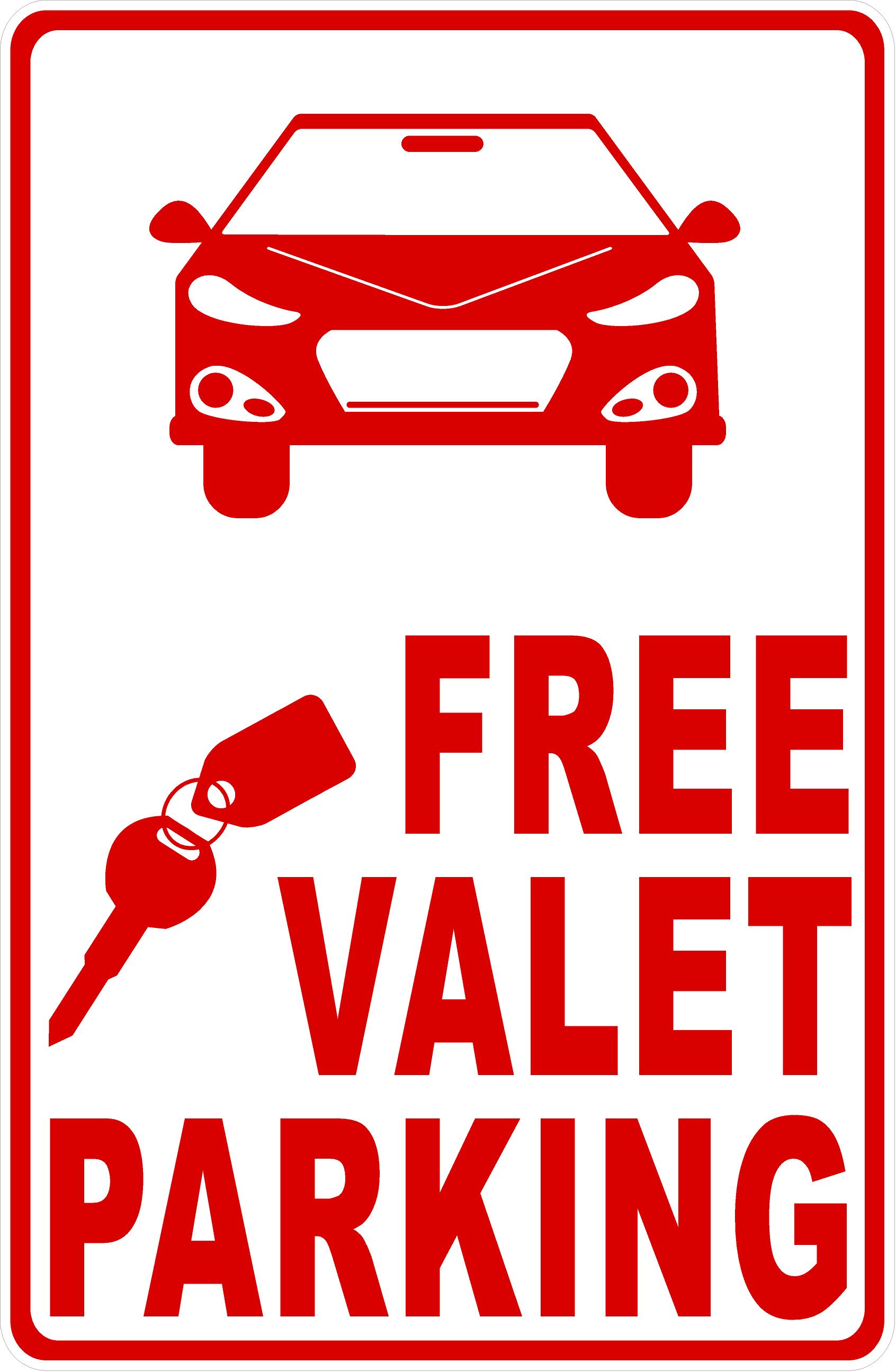 Free Valet Parking Business Sign Business Signs Valet Industrial Grade