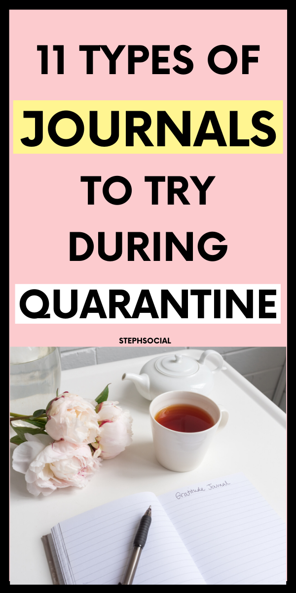 11 TYPS OF JOURNALS TO TRY DURING QUARANTINE   THINGS TO DO WHEN BORED