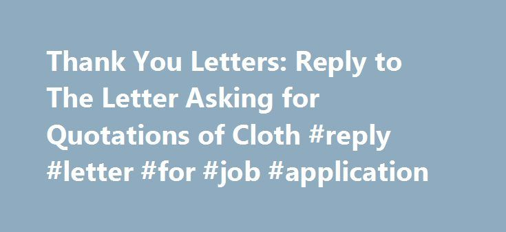 Thank You Letters Reply to The Letter Asking for Quotations of