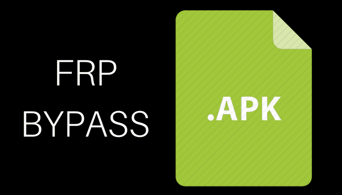 Download FRP Bypass APK 2019 to Bypass Google account on Android