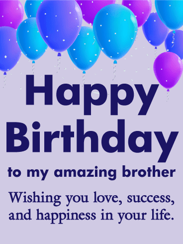 birthday wishes for brother | Birthday Wishes | Happy birthday