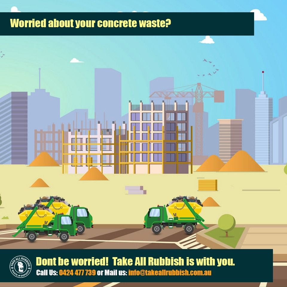 Best Waste Removal services in Melbourne Is concrete waste causing you a headache Meet our team of professionals at Take All Rubbish and get rid of all your construction...