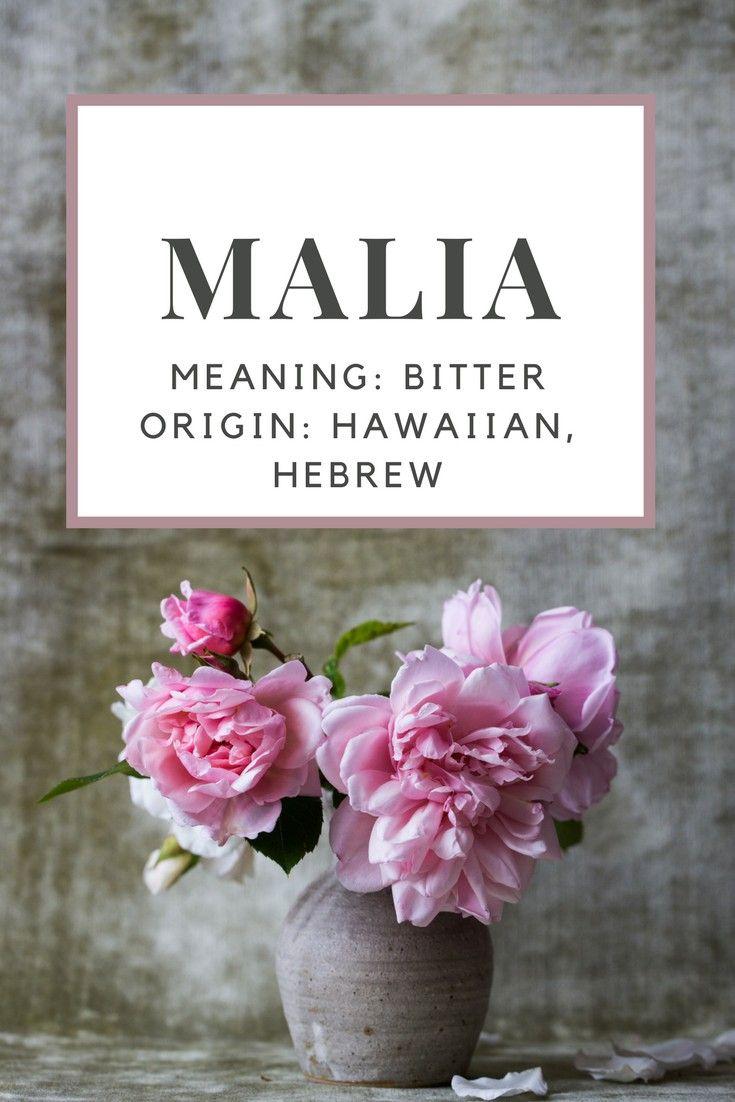 Baby girl name malia meaning bitter origin hawaiian hebrew meaning bitter origin hawaiian hebrew names pinterest baby names baby girl names and girl names izmirmasajfo