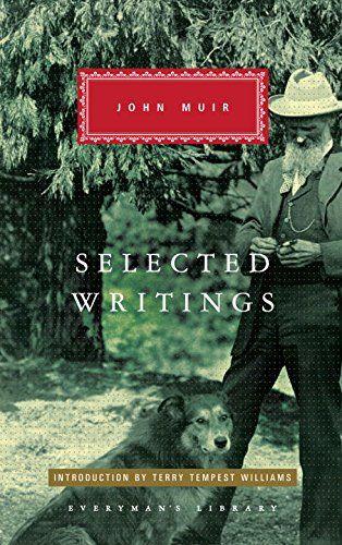 Selected Writings (Everyman's Library (Cloth)) by John Muir