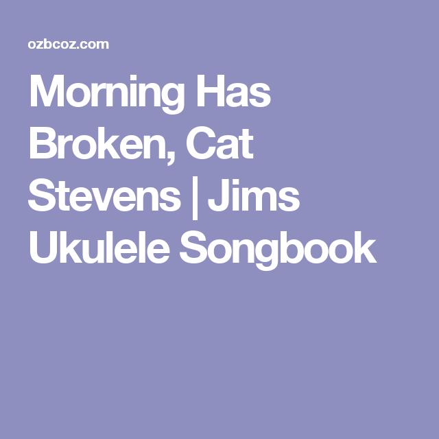 Morning Has Broken Cat Stevens Jims Ukulele Songbook Ukulele