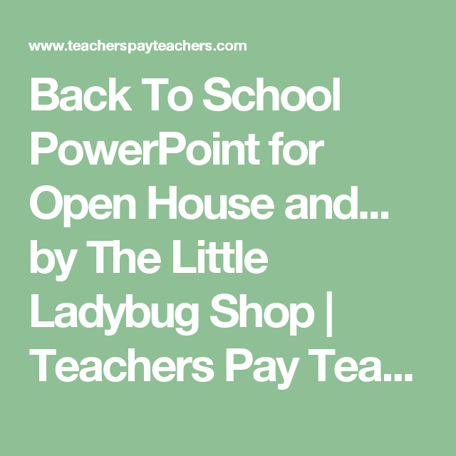 Back To School PowerPoint for Open House and... by The Little Ladybug Shop | Teachers Pay Teachers