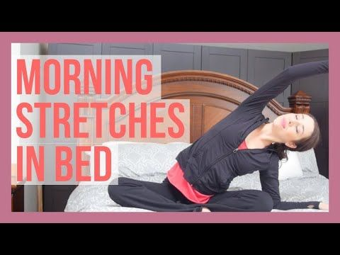 6 easy stretches to do in bed every morning  yoga with