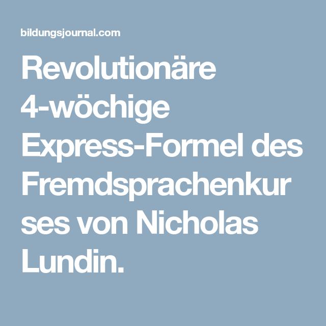 Revolutionäre 4-wöchige Express-Formel des Fremdsprachenkurses von ...